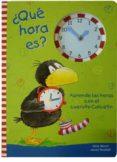 ¿que hora es?: aprende las horas con el cuervito calcetin-nele moost-9788424641269