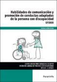 HABILIDADES DE COMUNICACION Y PROMOCION DE CONDUCTAS ADAPTADAS DE LA PERSONA CON DISCAPACIDAD UF0800 - 9788428397469 - CRISTINA DE ALBA GALVAN