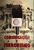 COMUNICACION Y TERRORISMO - 9788430954469 - VV.AA.