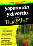SEPARACION Y DIVORCIO PARA DUMMIES - 9788432921469 - ELIZABETH WALSH