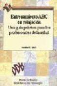ENTRENAMIENTO ABC EN RELAJACION. UNA GUIA PRACTICA DE LOS PROFESI ONALES DE LA SALUD - 9788433015969 - JONATHAN C. SMITH
