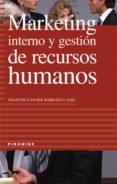 MARKETING INTERNO Y GESTION DE RECURSOS HUMANOS - 9788436814569 - FRANCISCO JAVIER BARRANCO