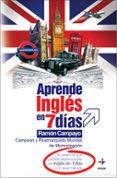APRENDE INGLES EN 7 DIAS - 9788441419469 - RAMON CAMPAYO