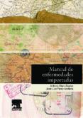 MANUAL DE ENFERMEDADES IMPORTADAS + ACCESO ONLINE - 9788445802069 - ANTONIO MURO ALVAREZ