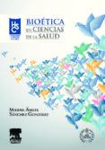 BIOETICA EN CIENCIAS DE LA SALUD - 9788445821169 - M.A. SANCHEZ GONZALEZ