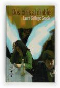 DOS CIRIS AL DIABLE - 9788466121569 - LAURA GALLEGO GARCIA