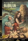 relatos de la biblia (ebook)-francisco domene-9788467871869