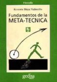 FUNDAMENTOS DE LA METATECNICA - 9788474324969 - ERNESTO MAYZ-VALLENILLA