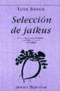 SELECCION DE JAIKUS - 9788475173269 - YOSA BUSON