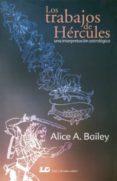los trabajos de hercules. una interpretacion astrologica-9788476271469
