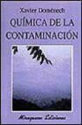 QUIMICA DE LA CONTAMINACION - 9788478131969 - XAVIER DOMENECH