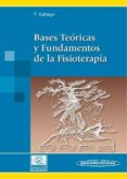 BASES TEORICAS Y FUNDAMENTOS DE LA FISIOTERAPIA - 9788479039769 - TOMAS GALLEGO FERNANDEZ