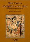 JACQUES Y SU AMO - 9788483831069 - MILAN KUNDERA