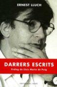 DARRERS ESCRITS - 9788485031269 - ERNEST LLUCH