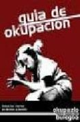 OKUPACIONES DE VIVIENDAS Y DE CENTROS SOCIALES: AUTOGESTION, CONT RACULTURA Y CONFLICTOS URBANOS - 9788488455369 - JUAN JOSE GALLARDO ROMERO