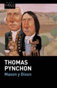 MASON Y DIXON - 9788490660669 - THOMAS PYNCHON