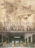 LEONARDO DA VINCI, VIDA Y OBRA - 9788492678969 - VV.AA.