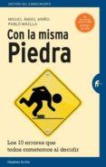 CON LA MISMA PIEDRA - 9788492921669 - PABLO MAELLA CERRILLO