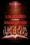 UN SUEÑO LLAMADO SAGA VANIR - 9788493933869 - VALEN BAILON