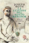 LA LEYENDA DEL SANTO BEBEDOR - 9788494164569 - JOSEPH ROTH