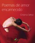 POEMAS DE AMOR ENCARNECIDO - 9788494878169 - CRISTINA SELVA
