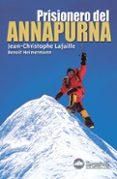 PRISIONERO DEL ANNAPURNA - 9788496192669 - JEAN CHRISTOPHE LAFAILLE