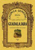 cronica de la provincia de guadalajara (ed. facsimil)-jose maria escudero lopez-9788497611169