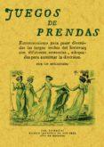 JUEGOS DE PRENDAS (ED. FACSIMIL) - 9788497613569 - VV.AA.