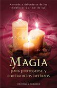 MAGIA PARA PROTEGERSE Y COMBATIR LOS HECHIZOS - 9788497774369 - JASON MILLER