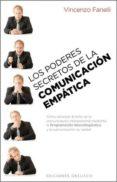 PODERES SECRETOS DE LA COMUNICACION EMPATICA - 9788497778169 - VINCENZO FANELLI