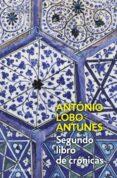 SEGUNDO LIBRO DE CRONICAS - 9788497937269 - ANTONIO LOBO ANTUNES