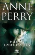 FALSA INOCENCIA - 9788498728569 - ANNE PERRY