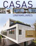 CASAS UNIFAMILIARES - 9788499282169 - JOSEP V. GRAELL