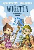 WIGETTA Y EL BACULO DORADO - 9788499985169 - VEGETTA777