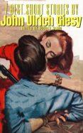Descargar libros de epub en ingles 7 BEST SHORT STORIES BY JOHN ULRICH GIESY de JOHN ULRICH GIESY 9788577775569 iBook PDF DJVU
