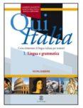 QUI ITALIA 1. LINGUA E GRAMMATICA (CORSO ELEMENTARE DI LINGUA ITA LIANA PER STRANIERI) - 9788800853569 - ALBERTO MAZZETTI