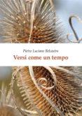 VERSI COME UN TEMPO (EBOOK) - 9788893323369