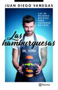 Libros para descargar en ipod touch LAS HAMBURGUESAS DE JUAN PDF (Spanish Edition) 9789584283269