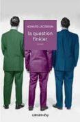 LA QUESTION FINKLER - 9782702142479 - HOWARD JACOBSON