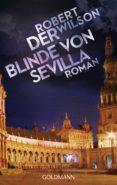 der blinde von sevilla (ebook)-robert wilson-9783641134679