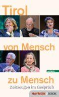 Descargar libros gratis para iphone 4 TIROL VON MENSCH ZU MENSCH RTF 9783709939079 (Literatura española) de