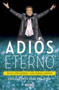 ADIÓS ETERNO (EBOOK) - 9786073161879 - FRANCISCO JAVIER LEÓN HERRERA
