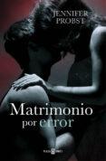 MATRIMONIO POR ERROR (CASARSE CON UN MILLONARIO 3) - 9788401015779 - JENNIFER PROBST