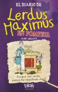 EL DIARIO DE LERDUS MAXIMUS EN POMPEYA - 9788416075379 - TIM COLLINS