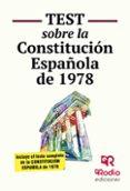 TEST SOBRE LA CONSTITUCIÓN ESPAÑOLA - 9788416266579 - VV.AA.