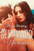 DESAFIANDO LAS NORMAS - 9788416327379 - MARIA MARTINEZ