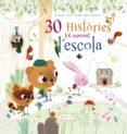 30 HISTÒRIES TOT ESPERANT L ESCOLA - 9788416368679 - VV.AA.
