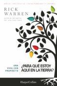 UNA VIDA CON PROPÓSITO - 9788416502479 - RICK WARREN