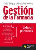 TODO LO QUE DEBE SABER SOBRE GESTION DE LA FARMACIA - 9788416583379 - JUAN CARLOS SERRA BOSCH
