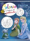FROZEN. LUCES DE INVIERNO. COLOREO MI HISTORIA DE PELÍCULA - 9788416917679 - WALT DISNEY